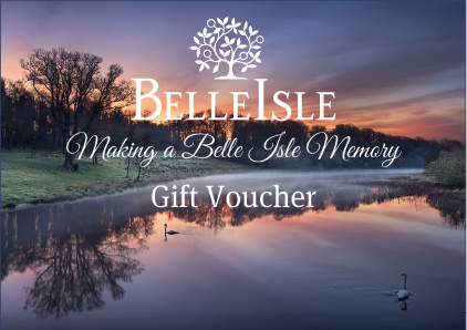 Buy Belle Isle Gift Vouchers On Line