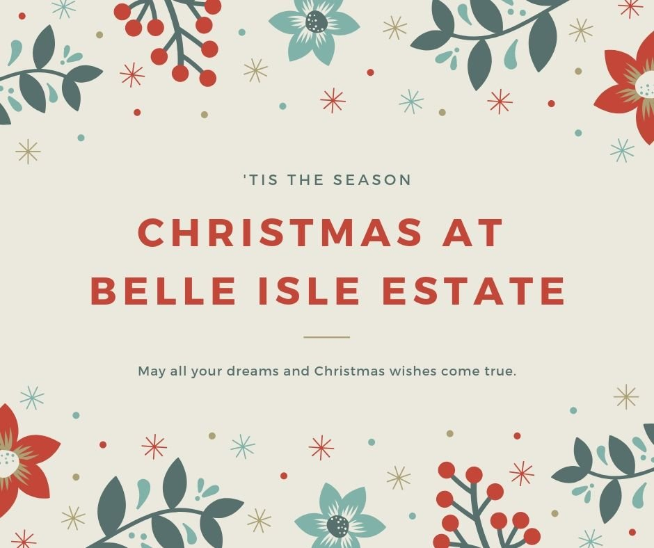 Why Not Spend Christmas at Belle Isle Estate